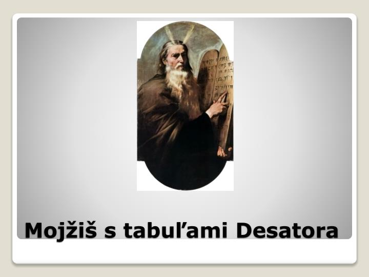 Mojžiš s tabuľami Desatora