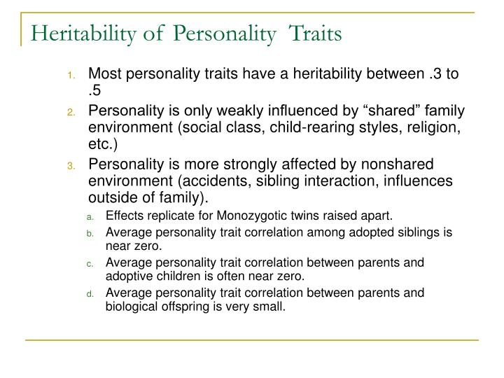 Heritability of Personality  Traits