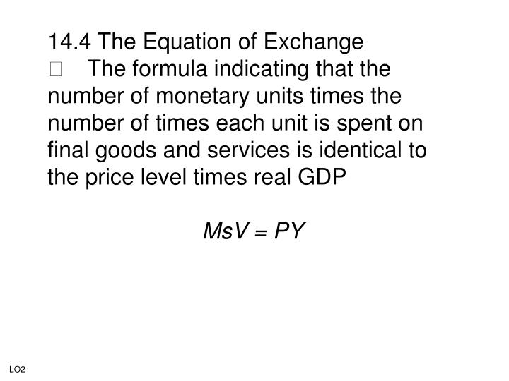 14.4 The Equation of Exchange