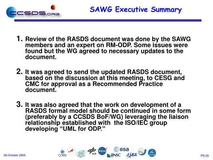 Review of the RASDS document was done by the SAWG members and an expert on RM-ODP. Some issues were found but the WG agreed to necessary updates to the document.