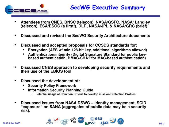 Attendees from CNES, BNSC (telecon), NASA/GSFC, NASA/ Langley (telecon), ESA/ESOC (a first!), DLR, NASA/JPL & NASA/GRC (brief)