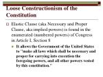 loose constructionism of the constitution