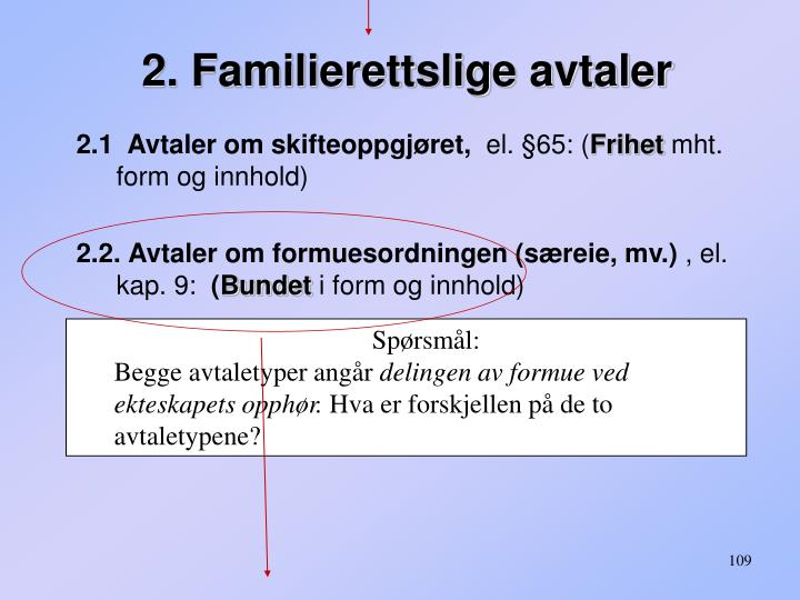 2. Familierettslige avtaler