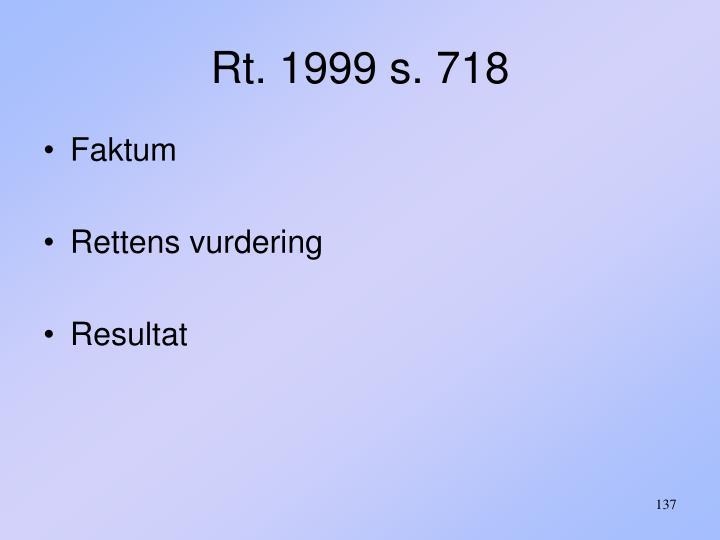 Rt. 1999 s. 718