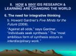 ii how why ids research learning are changing the world11