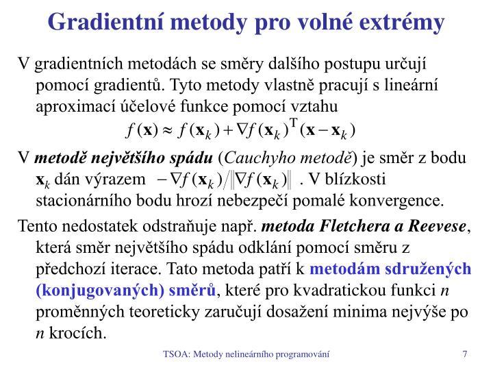 Gradientní metody pro volné extrémy