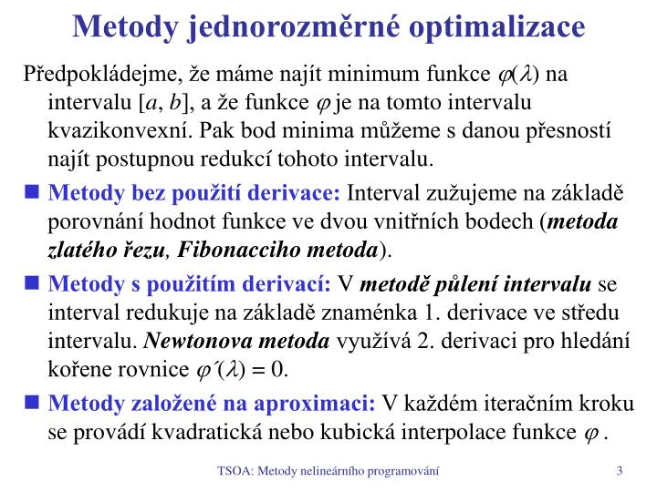 Metody jednorozm rn optimalizace