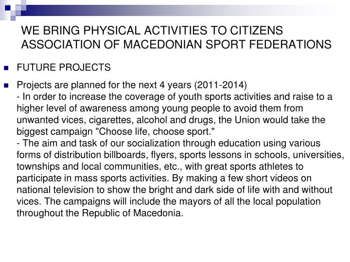 WE BRING PHYSICAL ACTIVITIES TO CITIZENS