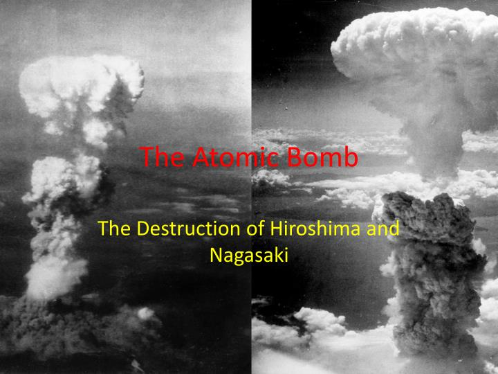 the atomic bombing of hiroshima and