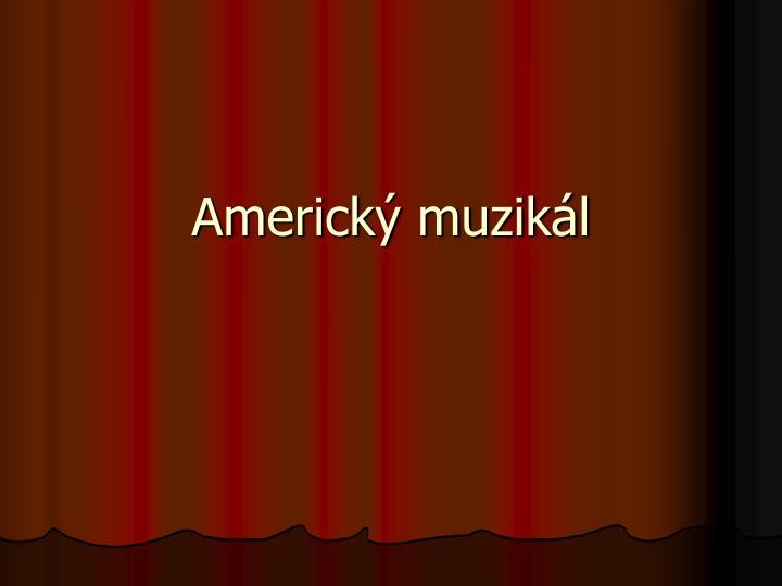 Americk muzik l