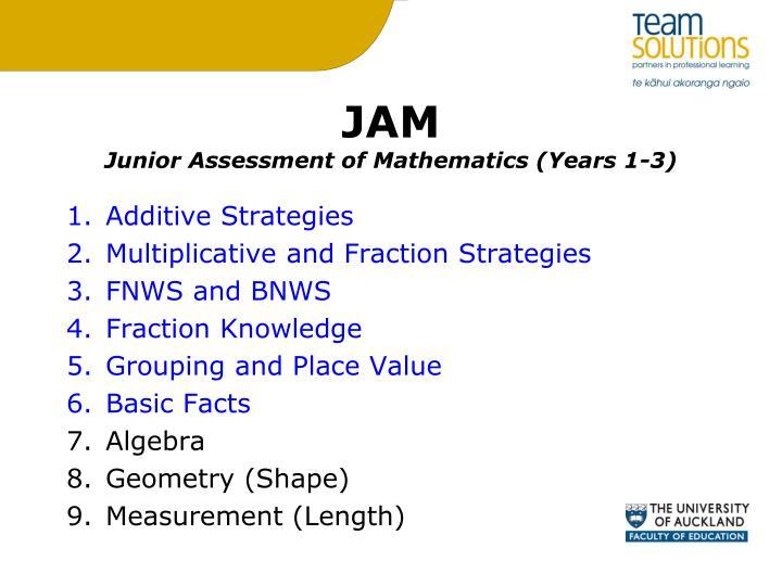 Jam junior assessment of mathematics years 1 3