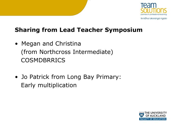 Sharing from Lead Teacher Symposium