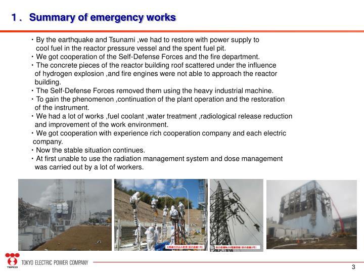 Summary of emergency works