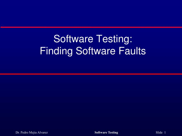 software testing finding software faults n.
