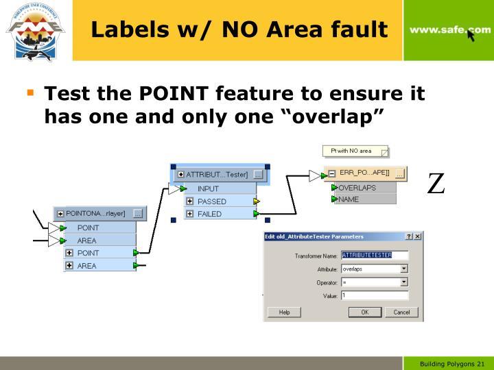 Labels w/ NO Area fault