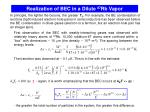 realization of bec in a dilute 87 rb vapor