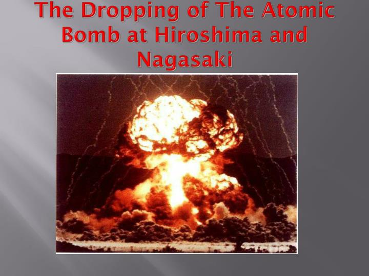 an analysis of the effects caused by the atomic bombs dropped on nagasaki and hiroshima