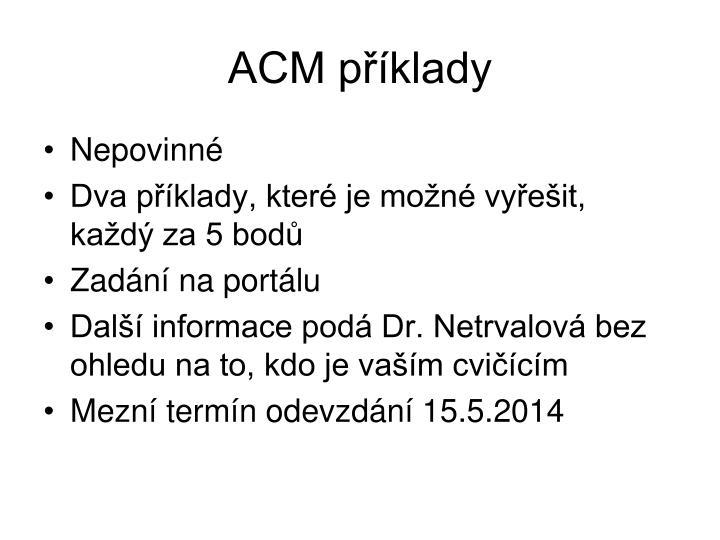 ACM příklady