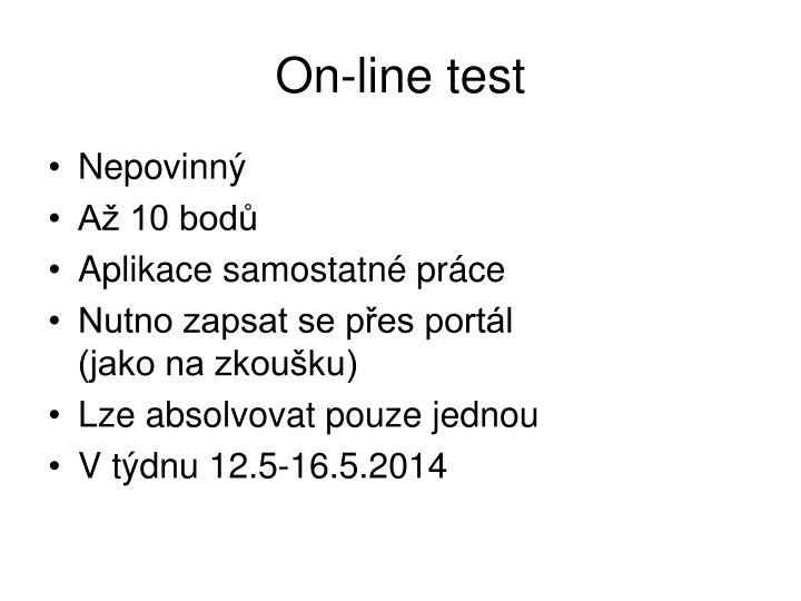 On-line test