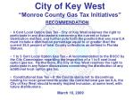 city of key west monroe county gas tax initiatives