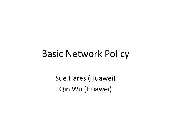 basic network policy n.
