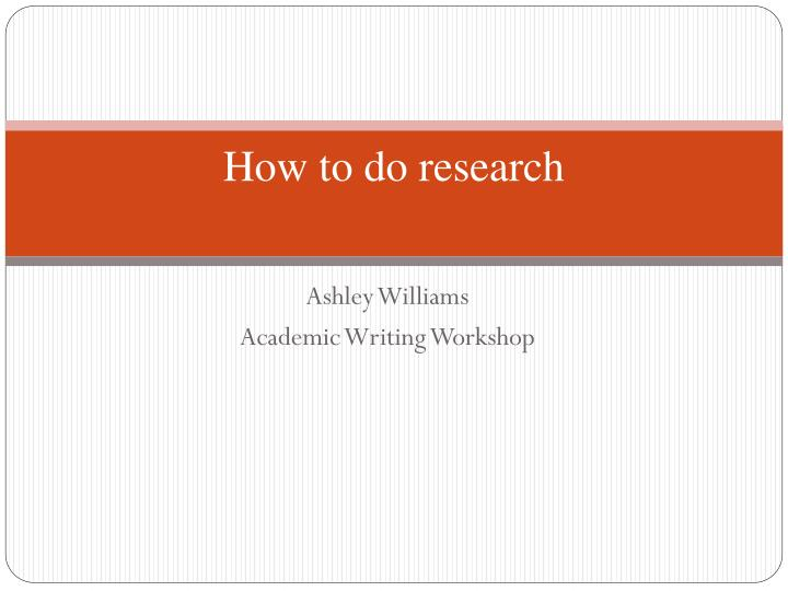 how to do research n.