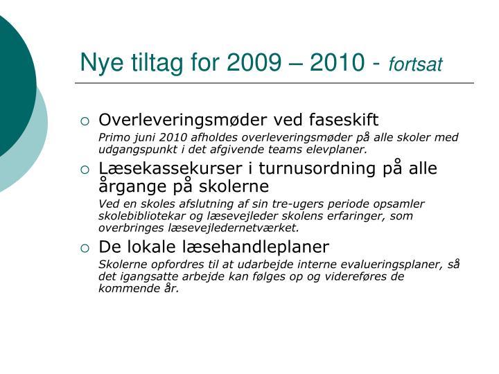 Nye tiltag for 2009 – 2010 -