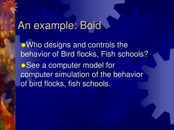 An example: Boid