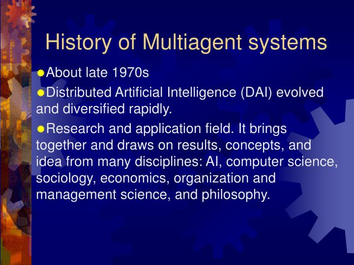 History of Multiagent systems