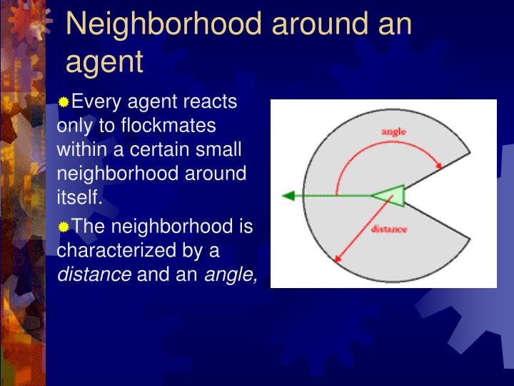 Neighborhood around an agent