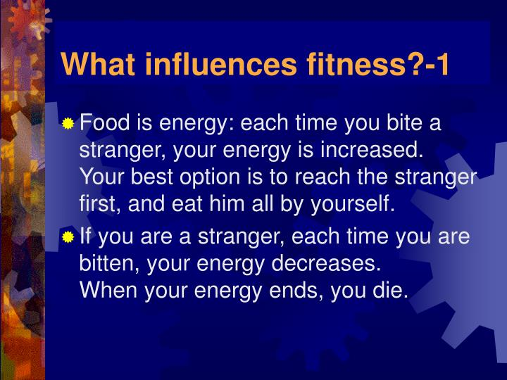 What influences fitness?-1