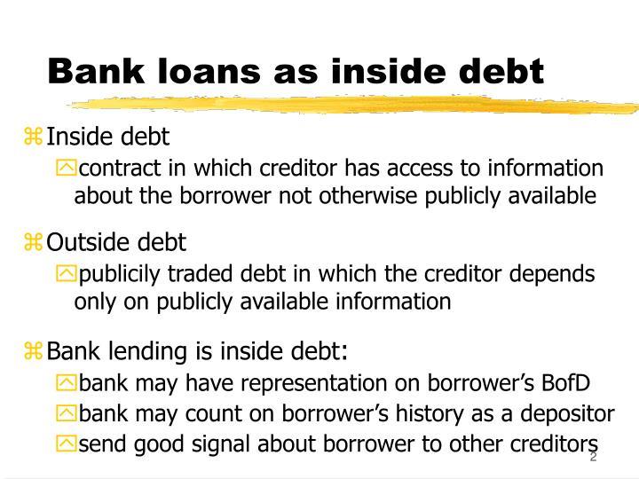 Bank loans as inside debt