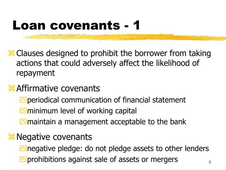 Loan covenants - 1