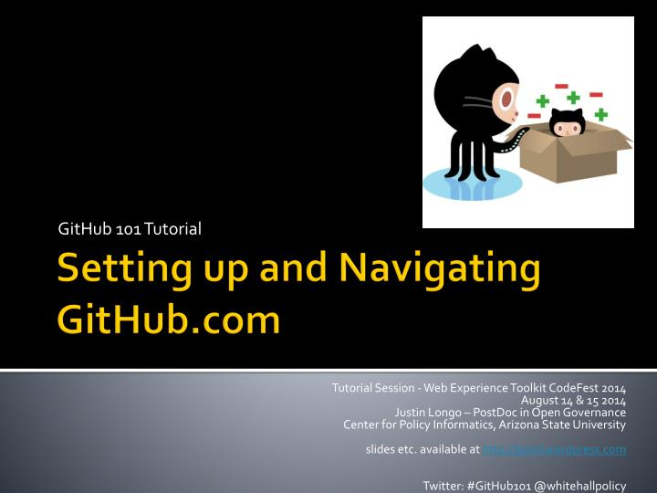 PPT - Setting up and Navigating GitHub PowerPoint
