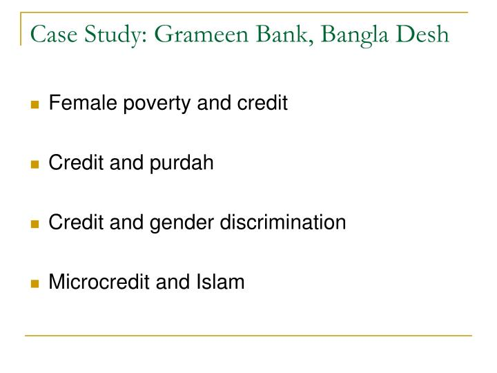 Case Study: Grameen Bank, Bangla Desh