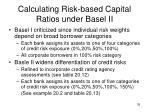 calculating risk based capital ratios under basel ii