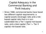 capital adequacy in the commercial banking and thrift industry