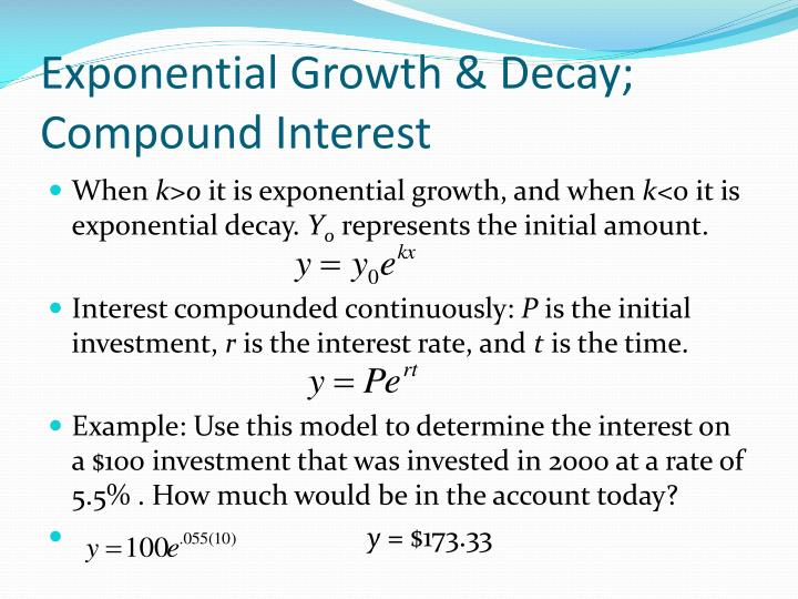 Exponential Growth & Decay; Compound Interest