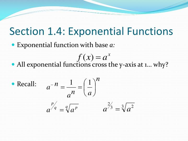 Section 1.4: Exponential Functions