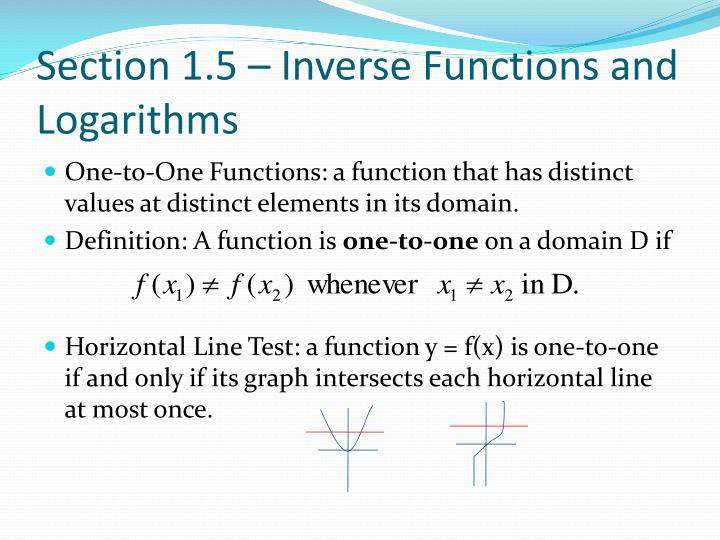 Section 1.5 – Inverse Functions and Logarithms