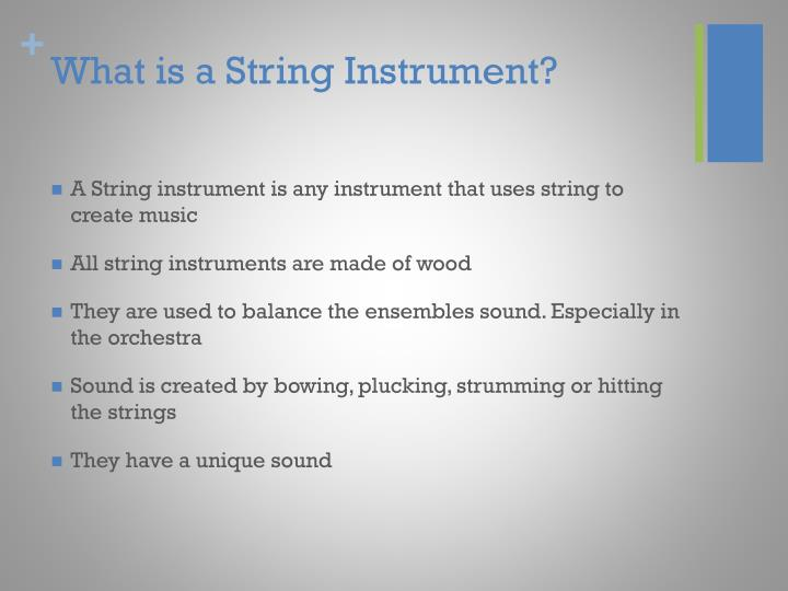 What is a string instrument