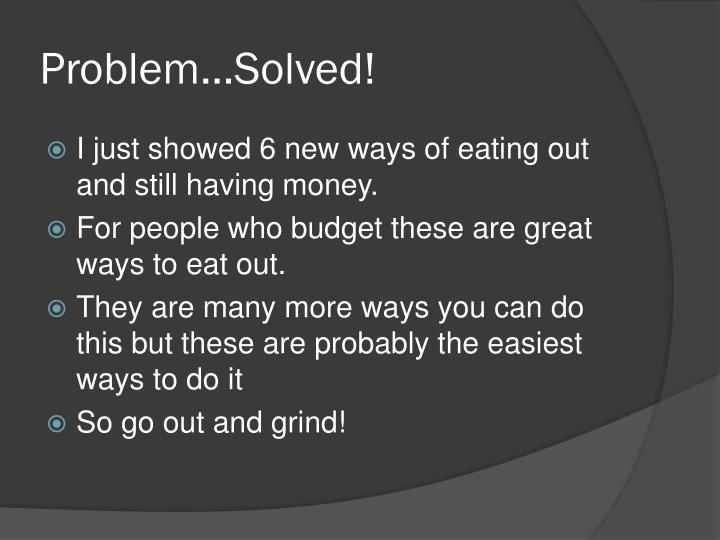 Problem…Solved!