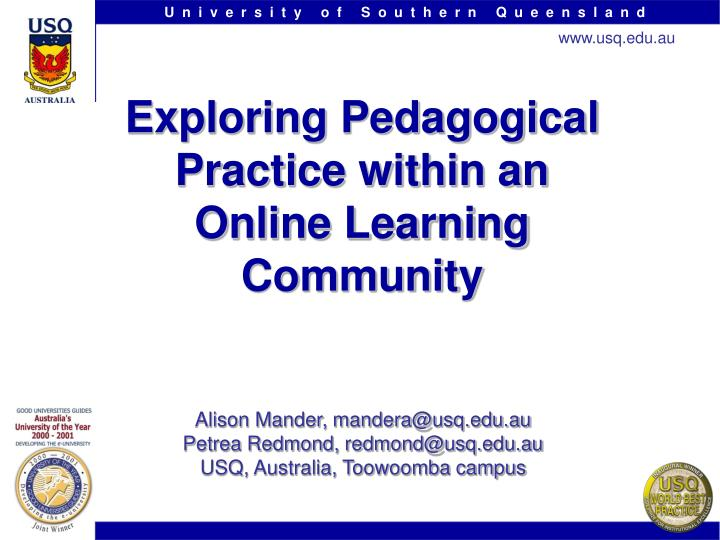 exploring pedagogical practice within an online learning community n.