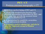 pet ct positron emission tomography ct