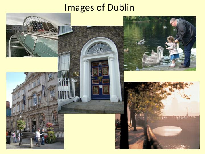 Images of Dublin