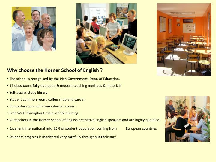 Why choose the Horner School of English ?