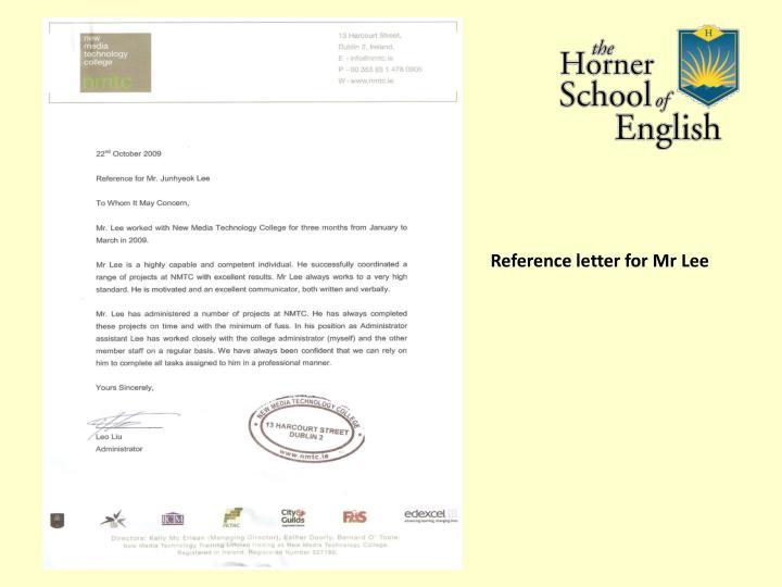 Reference letter for Mr Lee