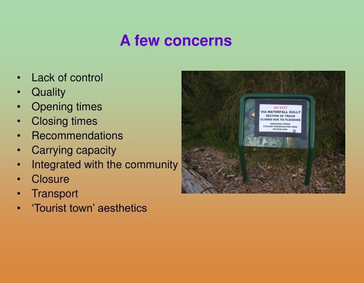 A few concerns
