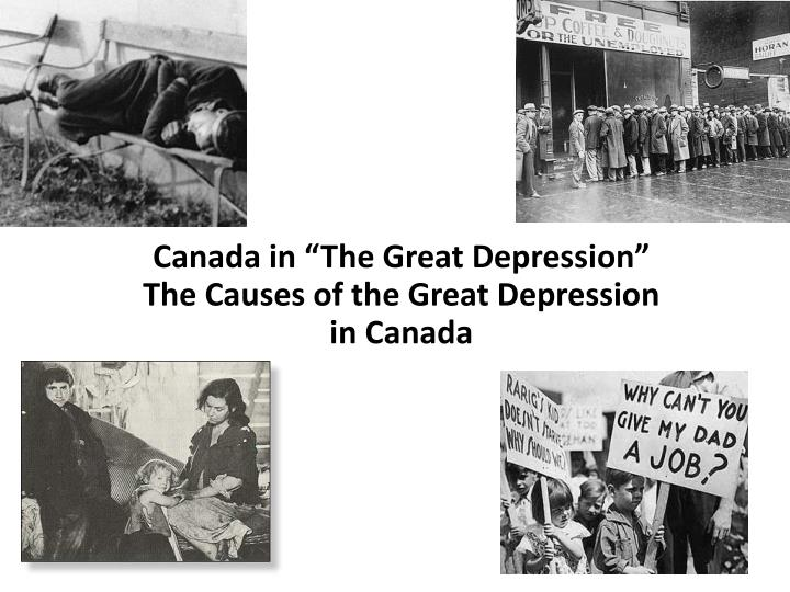 the great depression canada essay Versailles to berlin: essay frames and writing exercises 3 michiel horn, the great depression of the 1930s in canada', canadian historical association, 1984.