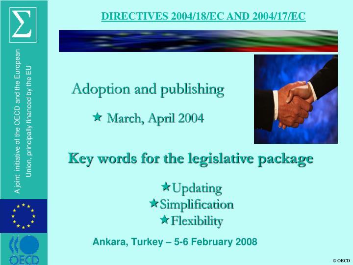 DIRECTIVES 2004/18/EC AND 2004/17/EC